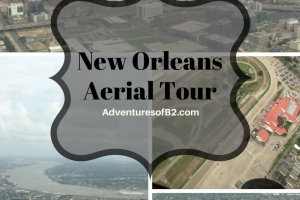 May Date: New Orleans Aerial Tour
