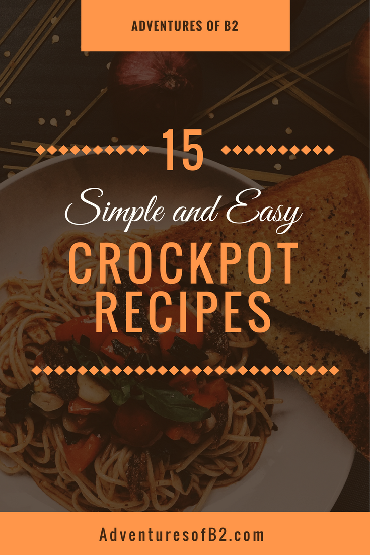 15 Simple And Cute Hairstyle Tutorials: 15 Simple And Easy CrockPot Recipes