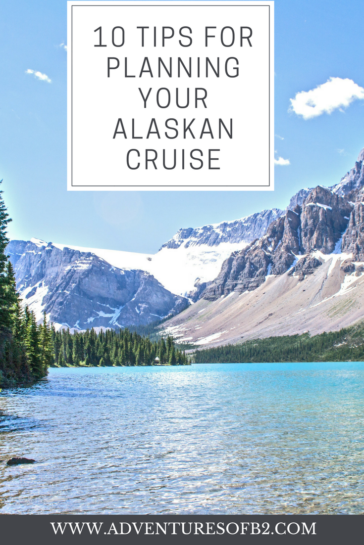 10 Tips for Planning an Alaskan Cruise