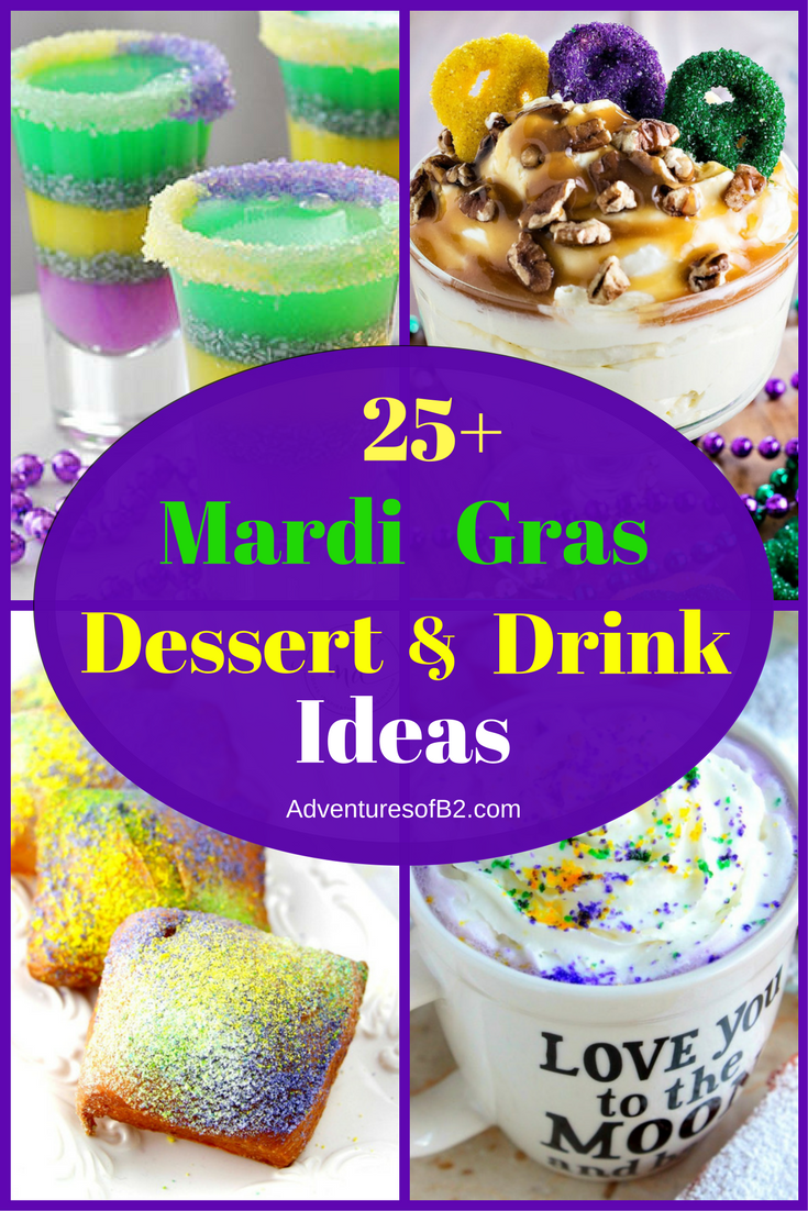 25 Mardi Gras Dessert & Drink Ideas