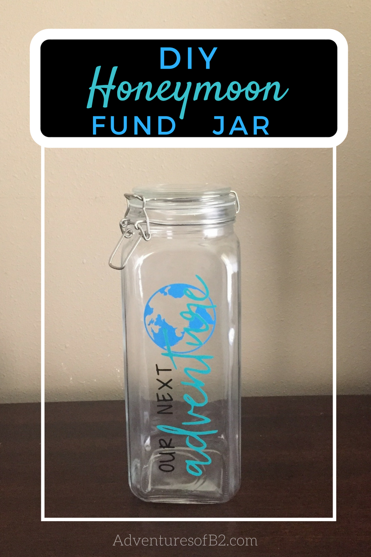 DIY Honeymoon Savings Jar