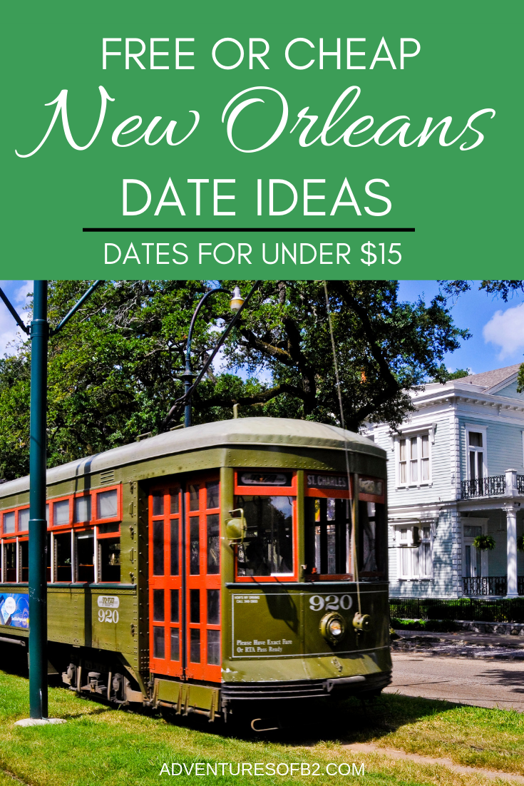 New Orleans Dates Under $15