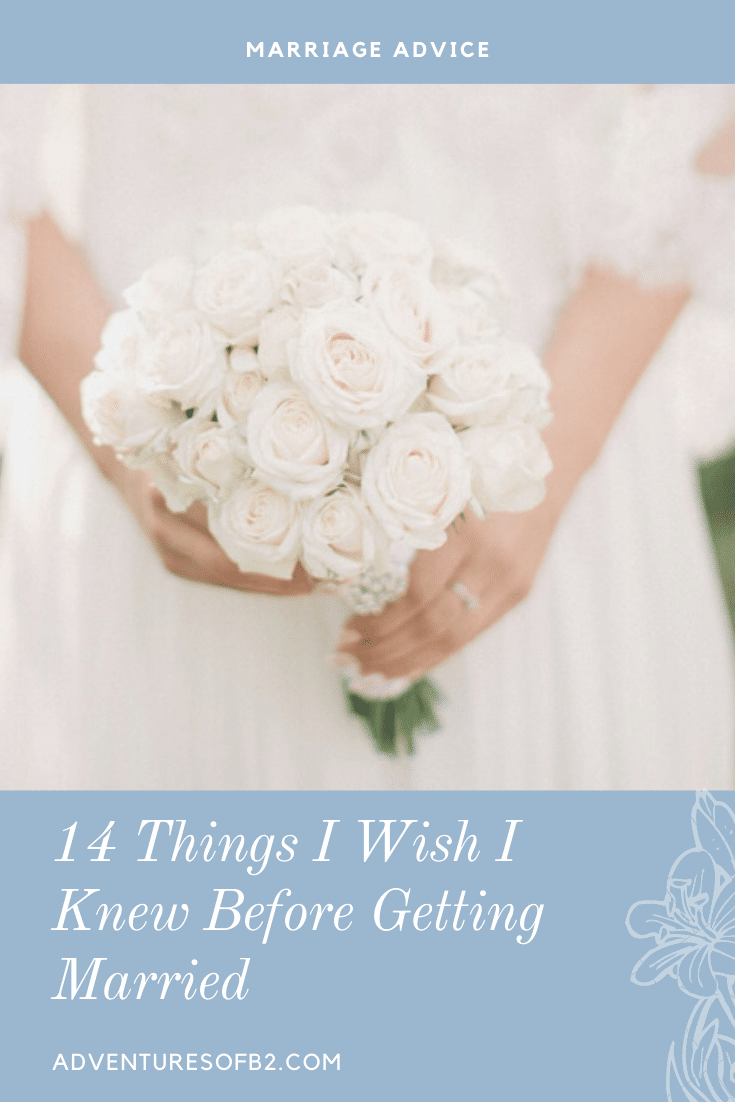 Things I Wish Someone Told Me Before Getting Married